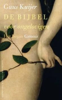 Omslag De Bijbel voor ongelovigen - Guus Kuijer