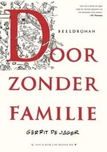 Omslag Door zonder familie  -  Gerrit de Jager
