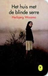 Omslag Het huis met de blinde serre - Herbjørg Wassmo