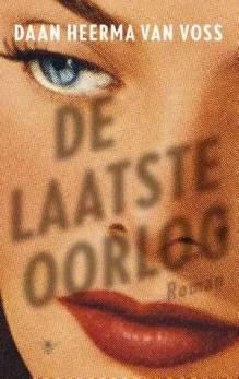 Omslag De laatste oorlog - Daan Heerma van Voss