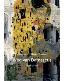 Omslag Weg van Damascus - Ghayath Almadhoun