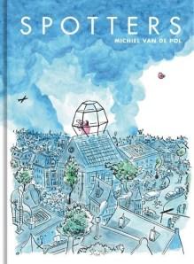 Omslag Graphic novel: Spotters - Michiel van de Pol