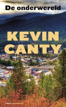 Omslag De onderwereld - Kevin Canty