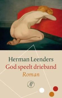 Omslag God speelt drieband - Herman Leenders