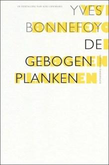 Omslag Gebogen planken - Yves Bonnefoy