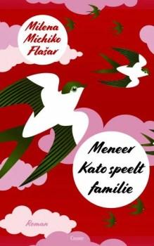 Omslag Meneer Kato speelt familie - Milena Michiko Flasar