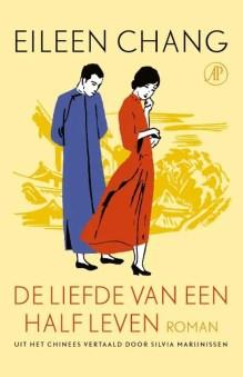 Omslag De liefde van een half leven - Eileen Chang