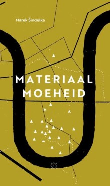 Omslag Materiaalmoeheid - Marek Sindelka