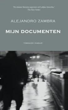 Omslag Mijn documenten - Alejandro Zambra