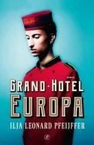 Omslag Grand Hotel Europa - Ilja Leonard Pfeijffer