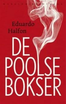 Omslag De Poolse bokser - Eduardo Halfon