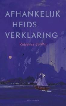 Omslag Afhankelijkheidsverklaring - Rebekka de Wit