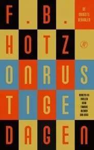 Omslag Onrustige dagen - F.B. Hotz