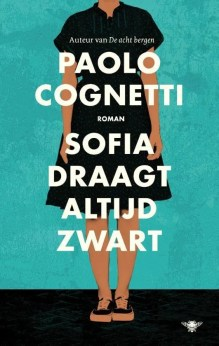 Omslag Sofia draagt altijd zwart - Paolo Cognetti