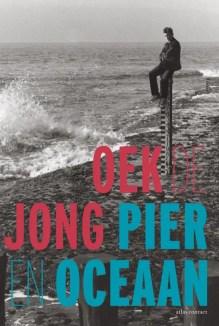 Omslag Pier en oceaan - Oek de Jong