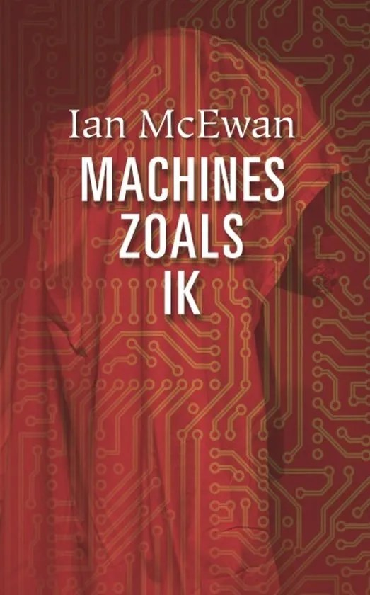 Omslag Machines zoals ik - Ian McEwan