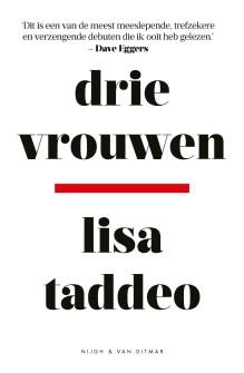 Omslag Drie vrouwen - Lisa Taddeo