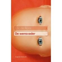 Omslag De wensvader - Eric de Rooij