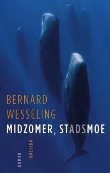 Omslag Midzomer, stadsmoe - Bernard Wesseling