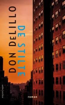 Omslag De stilte - Don DeLillo