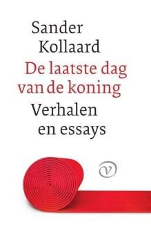 Omslag De laatste dag van de koning - Sander Kollaard