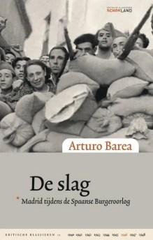 Omslag De slag - Arturo Barea