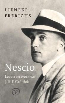 Omslag Nescio. Leven en werk van J.H.F. Grönloh - Lineke Frerichs