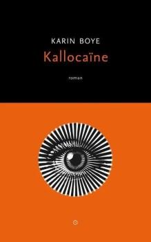 Omslag Kallocaïne - Karin Boye