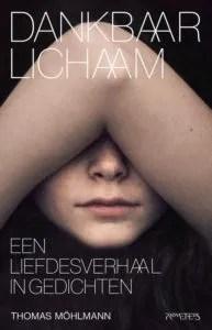 Omslag Dankbaar lichaam, Een liefdesverhaal in gedichten) - Thomas Möhlmann