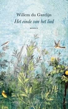 Omslag Het einde van het lied - Willem du Gardijn