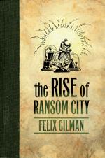 FGilman-Rise of Ransom City