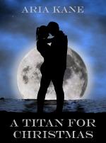 AKane-A Titan For Christmas