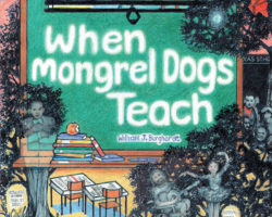 When Mongrel Dogs Teach
