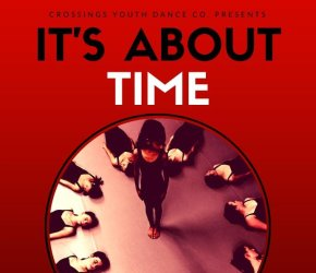 Crossings Youth Dance Co. Presents It's About Time