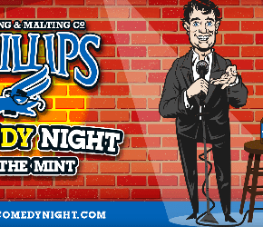 Phillips Comedy Night @ the Mint
