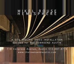 Mikel Rouse's Video Installation 'Hemisphere' at The Townsend Austin