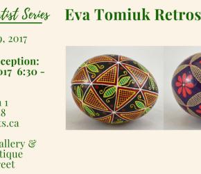 Eva Tomiuk Retrospective