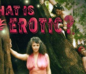'What Is Erotic?' Valentine's Show