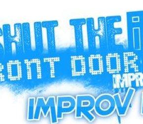 Shut The Front Door: Improv 101 - Starting February 16th
