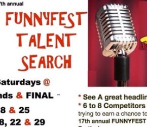 17th Annual FUNNYFEST TALENT SEARCH (6 Rounds)  AND Comedy Workshop Graduates COMPETE