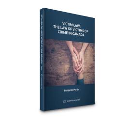 Victim Law: The Law of Victims of Crime in Canada - Book Talk (Victoria)