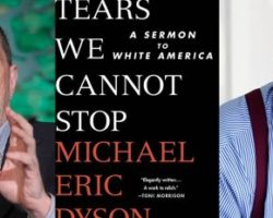 TNR Editor Talks & Book Signing: Michael Eric Dyson, Tears We Cannot Stop