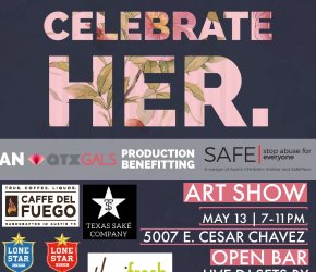 atxGALS presents 'Celebrate HER.' - an All-Women's Art Show benefiting The SAFE Alliance