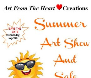 """Join Us For Our """"Art From The Heart"""" Creations  Summer Art Show & Sale"""
