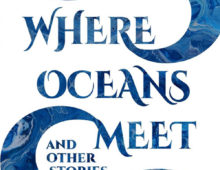 A review of Heather McQuillan's Where Oceans Meet