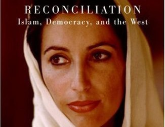 Cover of Benazir Bhutto's Book Reconciliation: Islam, Democracy, and the West