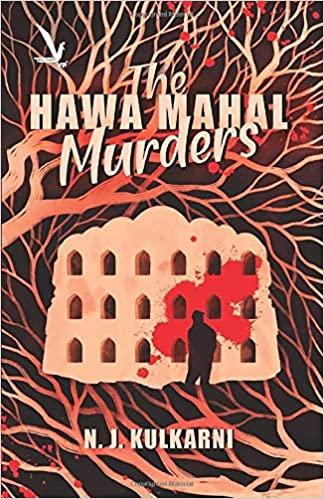 Amazon Cover of The Hawa Mahal Murders (2019) written by Nita J. Kulkarni and published by Vishwakarma Publications.
