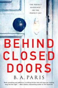Book Cover of B.A. Paris' Debut Novel Behind Closed Doors (2016).