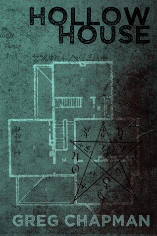 Cover of Horror Novel Hollow House written by Greg Chapman.