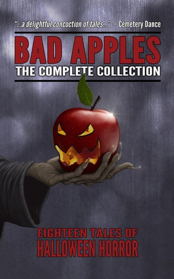 Kobo Cover for Bad Apples - Halloween Horror - The Complete Collection.